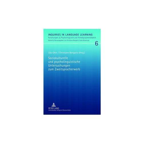 Soziokulturelle und psycholinguistische Untersuchungen zum Zweitspracherwerb (9783631615959)
