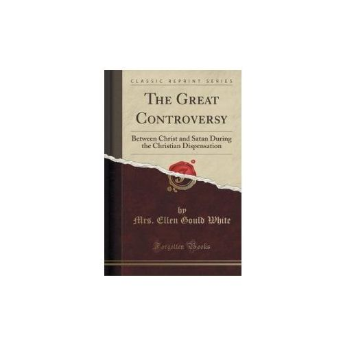The Great Controversy (9781330562949)