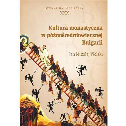 Kultura monastyczna w późnośredniowiecznej Bułgari (2018)