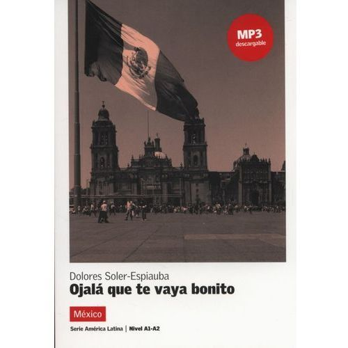 Ojala que te vaya bonito - Wysyłka od 3,99 - porównuj ceny z wysyłką