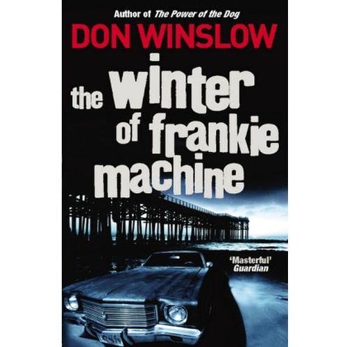 Winter of Frankie Machine (9780099509455)