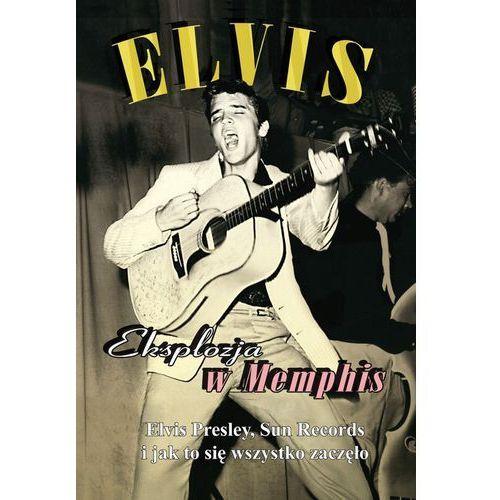 Mtj Elvis - eksplozja w memphis