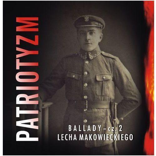 Makowiecki lech Patriotyzm - cd