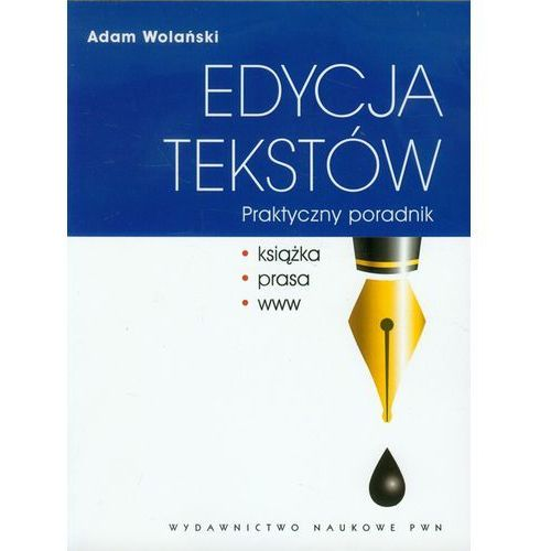 Edycja tekstów Praktyczny poradnik, Wydawnictwo Naukowe PWN