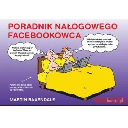 Poradnik nałogowego Facebookowca (32 str.)