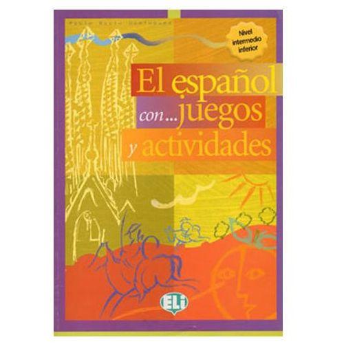 El español con...juegos y actividades Intermedio Inferior (96 str.)
