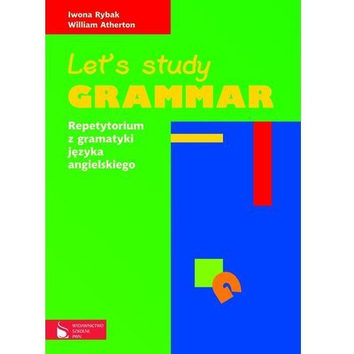 Let's study grammar, Rybak Iwona, Atherton William