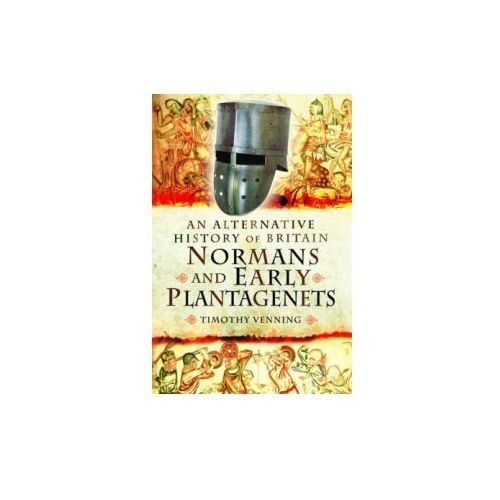 Alternative History of Britain: Normans and Early Plantagenets