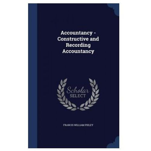 Accountancy - Constructive and Recording Accountancy