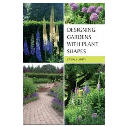 Designing Gardens with Plant Shapes (9781847972798)