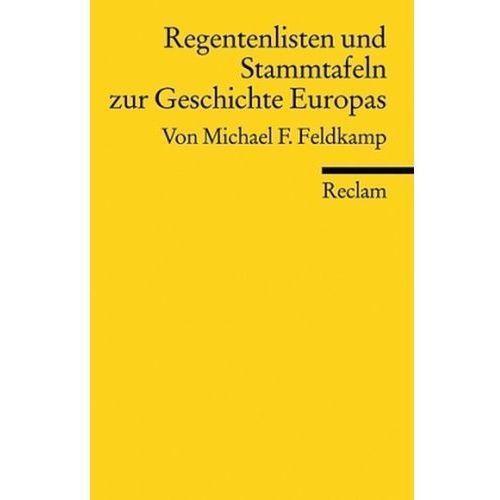 Regentenlisten und Stammtafeln zur Geschichte Europas (9783150170342)