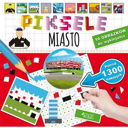 MIASTO PIKSELE - Bogusław Nosek OD 24,99zł DARMOWA DOSTAWA KIOSK RUCHU, oprawa miękka