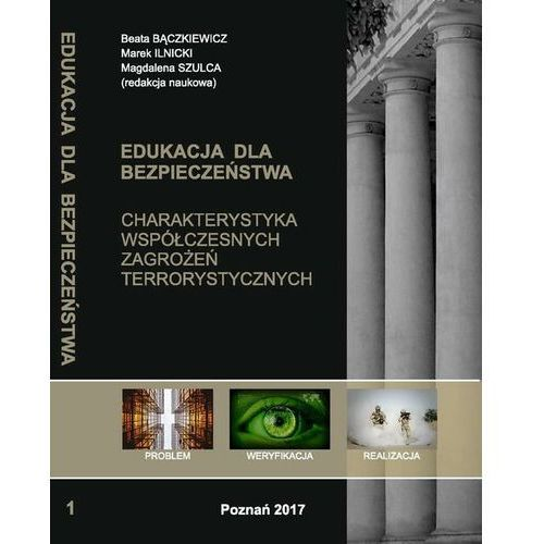 CHARAKTERYSTYKA WSPÓŁCZESNYCH ZAGROŻEŃ TERRORYSTYCZNYCH t.1. - No author - ebook