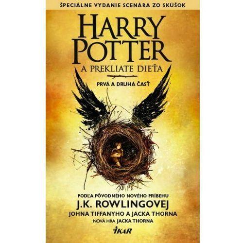 Harry Potter a prekliate dieťa Rowlingová, Jack Thorne, John Tifanny J.K.