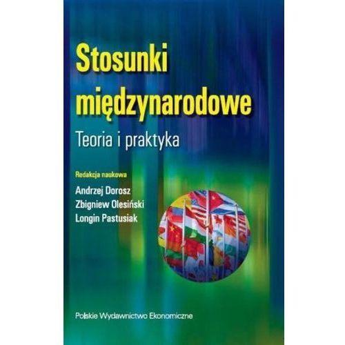 Stosunki międzynarodowe. - Dorosz Andrzej, Olesiński Zbigniew, Pastusiak Longin (9788320822984)
