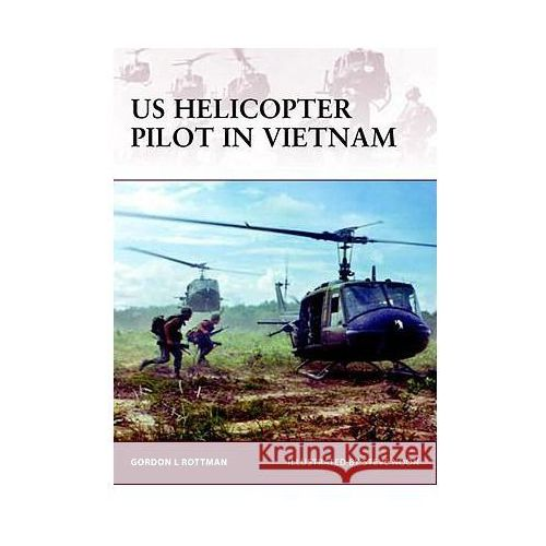 US Helicopter Pilot in Vietnam (W.#128) (2007)