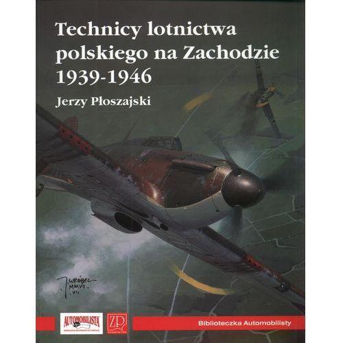 Technicy lotnictwa polskiego na Zachodzie 1939-1946, Płoszajski Jerzy