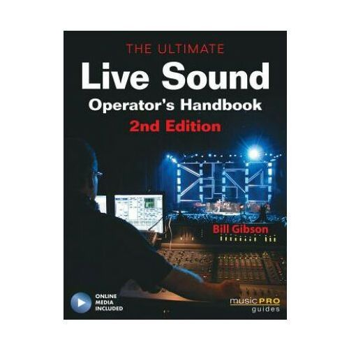 The Ultimate Live Sound Operator's Handbook (9781617805592)