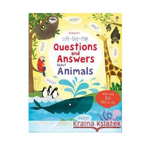 Lift The Flap Q&A About Animals (9781409562115)