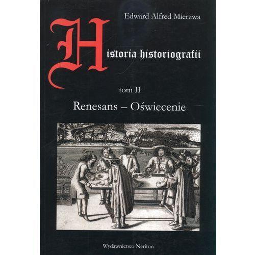 Historia historiografii t.2 (722 str.)