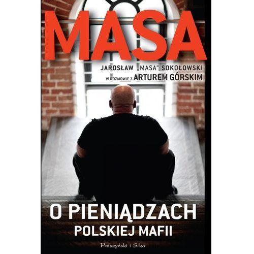 Masa o pieniądzach polskiej mafii - Dostępne od: 2014-10-21, książka z ISBN: 9788379610587