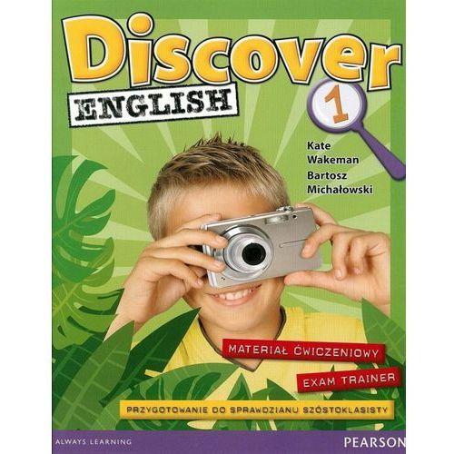 Discover English 1. Materiał Ćwiczeniowy Exam Trainer (Do Wersji Wieloletniej) (2015)
