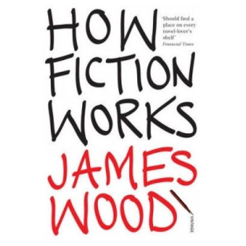 How Fiction Works, Vintage Books