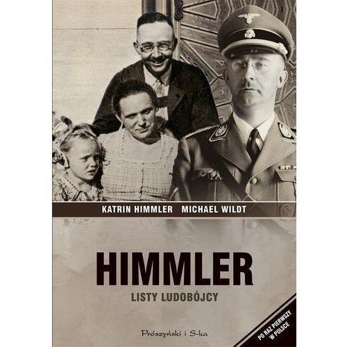 Himmler Listy ludobójcy - Wysyłka od 3,99 - porównuj ceny z wysyłką (2017)