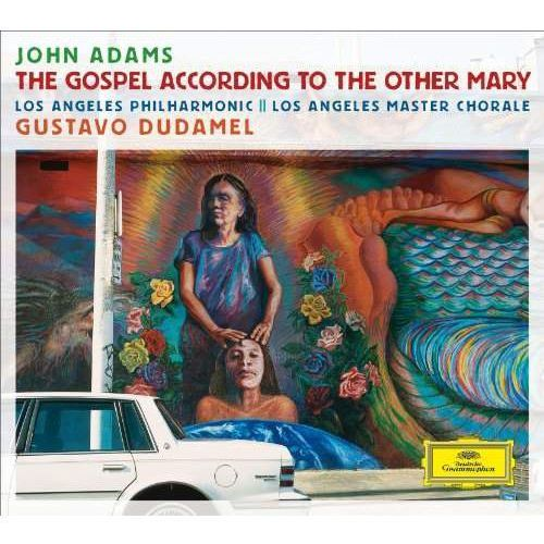 Gustavo Dudamel - ADAMS:THE GOSPEL ACCORDING TO THE OTHER MARY (0028947922438)