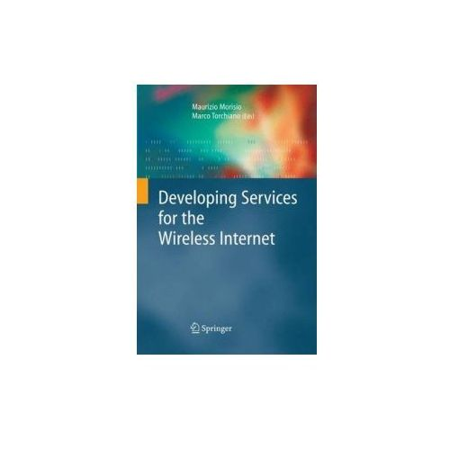 Developing Services for the Wireless Internet