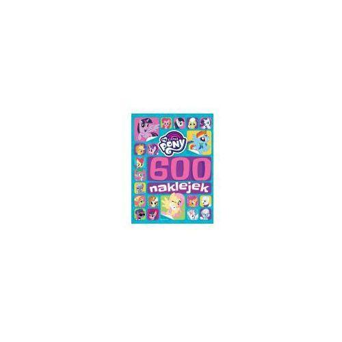 My Little Pony 600 naklejek, praca zbiorowa