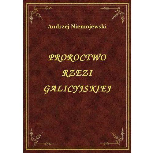 Proroctwo Rzezi Galicyjskiej, Andrzej Niemojewski