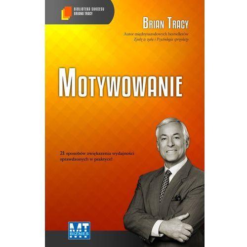 Motywowanie (audiobook CD) - Brian Tracy (2014)