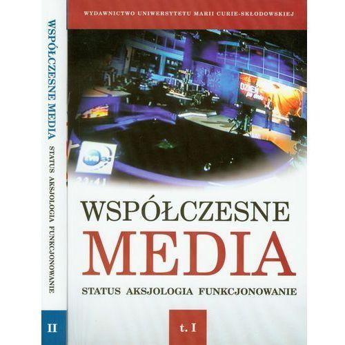Współczesne media. Status-Aksjologia-Funkcjonowanie. Tom 2 (336 str.)