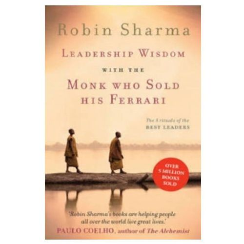 Leadership Wisdom from the Monk Who Sold His Ferrari (9780007549627)