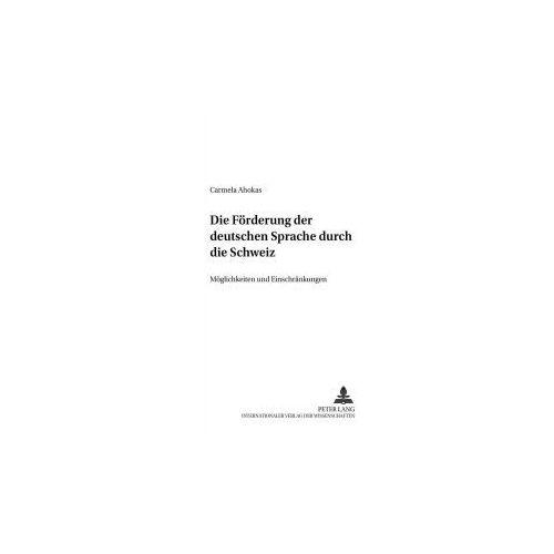 Die Förderung der deutschen Sprache durch die Schweiz