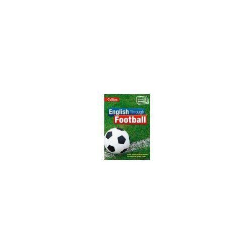English Through Football. Photocopiable Teacher's Resource, Susan Thomas, Sarah Johnson