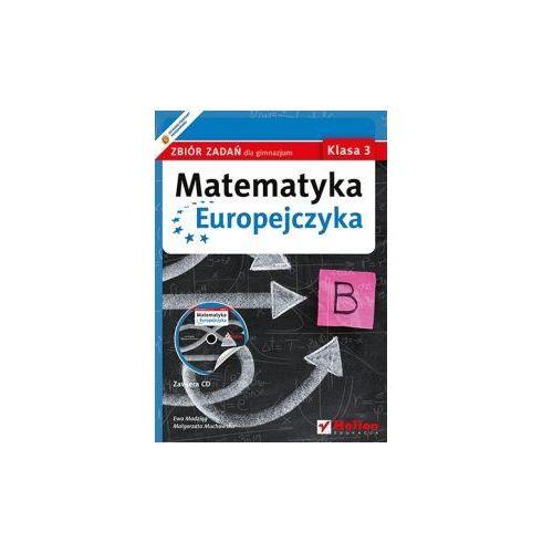 Matematyka Europejczyka. Zbiór zadań dla gimnazjum. Klasa 3 - Wysyłka od 5,99 - kupuj w sprawdzonych księgarniach !!! (9788324623525)