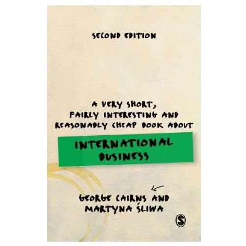 Very Short, Fairly Interesting and Reasonably Cheap Book about International Business (9781473981010)