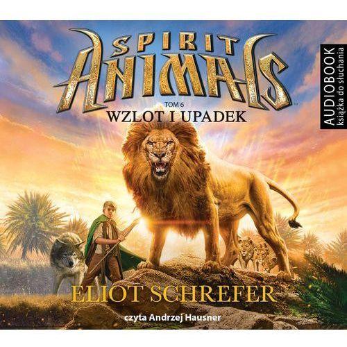 Spirit Animals Tom 6 Wzlot i upadek