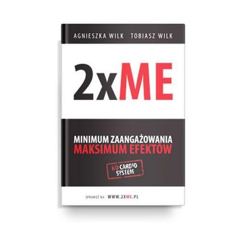 2xME Minimum zaangażowania, maksimum efektów - Agnieszka i Tobiasz Wilk