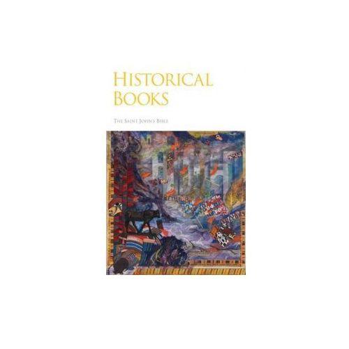 Historical Books:The Saint Johns' Bible (9780814690536)