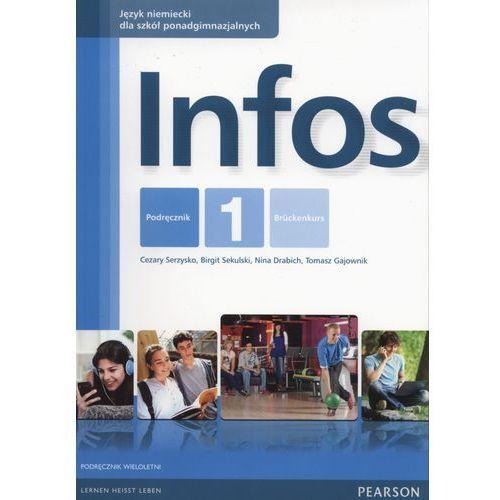 Infos 1 Podręcznik LO (podręcznik wieloletni) Język niemiecki - Wysyłka od 3,99 - porównuj ceny z wysyłką, Cezary Serzysko