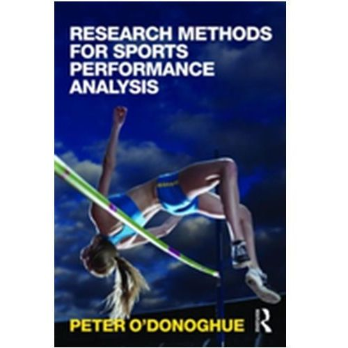 Research Methods for Sports Performance Analysis (9780415496230)