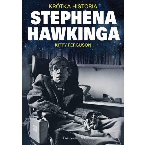 Krótka historia Stephena Hawkinga. Darmowy odbiór w niemal 100 księgarniach! (2013)