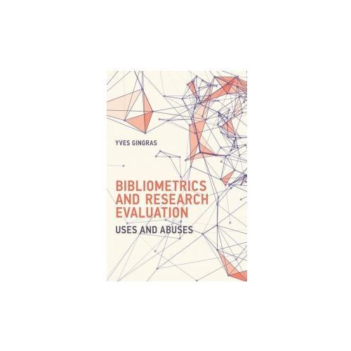 Bibliometrics and Research Evaluation (9780262035125)