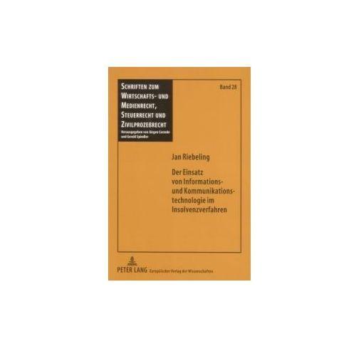 Der Einsatz von Informations- und Kommunikationstechnologie im Insolvenzverfahren (9783631548790)