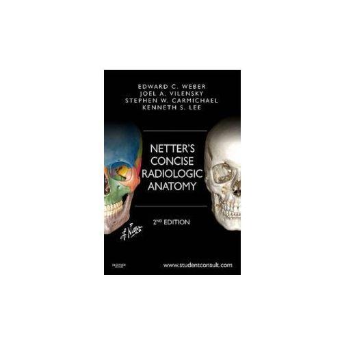 Netter's Concise Radiologic Anatomy (552 str.)