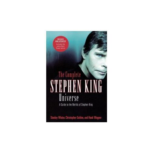 The Complete Stephen King Universe: A Guide to the Worlds of Stephen King (9780312324902)