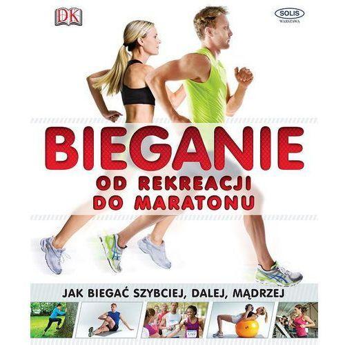 Bieganie od rekreacji do maratonu - Solis (2014)